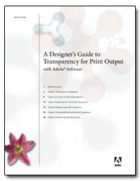 A Designer's Guide to Transparency for P... by Adobe Systems