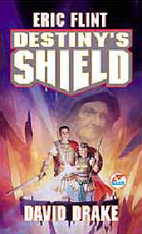 Destiny's Shield by Flint, Eric