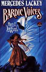 Bardic Voices : Book I the Lark and the ... by Lackey, Mercedes