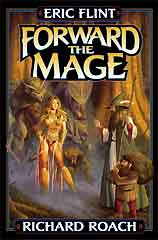 Forward the Mage by Flint, Eric
