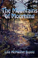 The Mountains of Mourning by Bujold, Lois Mcmaster
