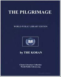 The Noble Koran (Quran) : The Pilgrimage by Transcribed  the Prophet Muhammad