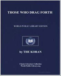 The Noble Koran (Quran) : Those Who Drag... by Transcribed  the Prophet Muhammad