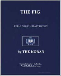 The Noble Koran (Quran) : The Fig by Transcribed  the Prophet Muhammad