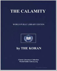 The Noble Koran (Quran) : The Calamity by Transcribed  the Prophet Muhammad