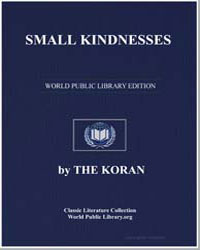 The Noble Koran (Quran) : Small Kindness... by Transcribed  the Prophet Muhammad