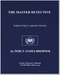 The Master Detective by Brebner, Percy James