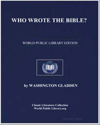 Who Wrote the Bible by Gladden, Washington