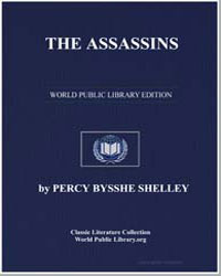 The Assassins by Shelley, Percy Byssche