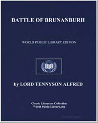 Battle of Brunanburh by Tennyson, Alfred, 1St Baron Tennyson, Lord