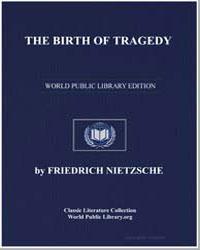The Birth of Tragedy, Or Hellenism and P... by Nietzsche, Friedrich Wilhelm