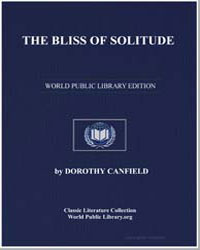 The Bliss of Solitude by Canfield, Dorothy
