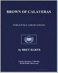 Brown of Calaveras by Harte, Brett
