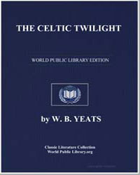 The Celtic Twilight by Yeats, William Butler