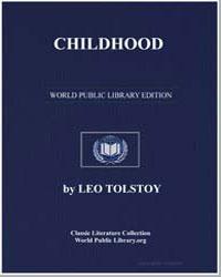 Childhood by Tolstoy, Leo Nikoleyevich