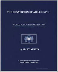 The Conversion of Ah Lew Sing by Austin, Mary