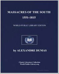 Massacres of the South, 15511815 by Dumas, Pere Alexandre