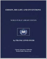 Edison, His Life and Inventions by Dyer, Frank Lewis