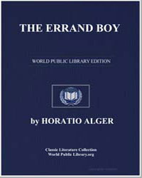 The Errand Boy, Or, How Phil Brent Won S... by Alger, Horatio