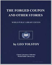 The Forged Coupon, And Other Stories and... by Tolstoy, Leo Nikoleyevich