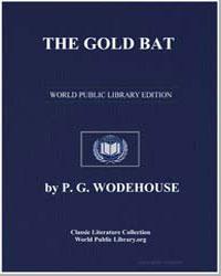 The Gold Bat by Wodehouse, Pelham Grenville