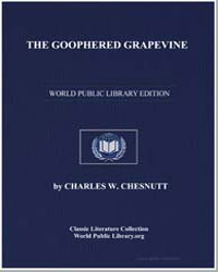 The Goophered Grapevine by Chesnutt, Charles Waddell