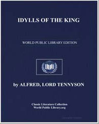 Idylls of the King by Tennyson, Alfred, 1St Baron Tennyson, Lord
