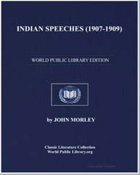 Indian Speeches (19071909) by Morley, John