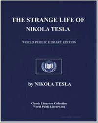 The Strange Life of Nikola Tesla by Tesla, Nikola