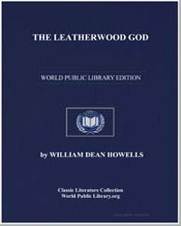 The Leatherwood God by Howells, William Dean, Editor