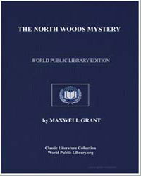 The North Woods Mystery by Grant, Maxwell