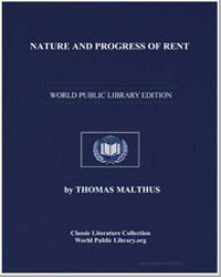 Nature and Progress of Rent by Malthus, Thomas