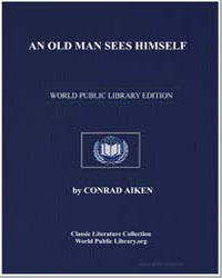 An Old Man Sees Himself by Aiken, Conrad
