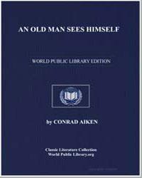 An Old Man Sees Himself by Aiken, Conrad