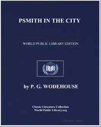 Psmith in the City by Wodehouse, Pelham Grenville