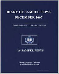 Diary of Samuel Pepys, December 1667 by Pepys, Samuel