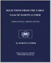 Selections from the Table Talk of Martin... by King, Martin Luther, Jr., Dr.