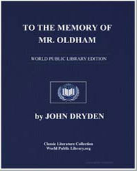 To the Memory of Mr. Oldham by Dryden, John