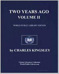Two Years Ago, Volume Ii by Kingsley, Charles