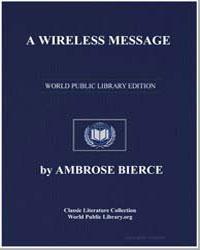 A Wireless Message by Bierce, Ambrose