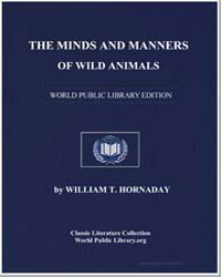 The Minds and Manners of Wild Animals by Hornaday, William Temple