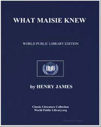 What Maisie Knew by James, Henry