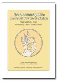 The Dharmapada : The Buddha's Path of Wi... by Buddharakkhita, Acharya