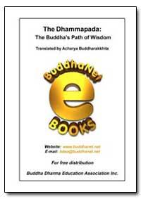 The Buddha's Path of Wisdom by Buddharakkhita, Acharya