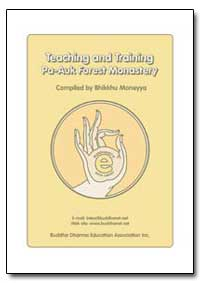 Teaching and Training Pa - Auk Forest Mo... by Moneyya, Bhikkhu