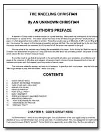 The Kneeling Christian by Grand Rapids, Mi: Christian Classics Ethereal Libr...