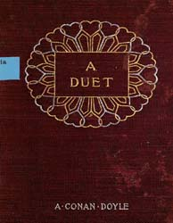 A Duet : With an Occasional Chorus by Doyle, Arthur Conan, Sir