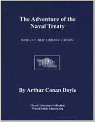 The Adventure of the Naval Treaty by Doyle, Arthur Conan, Sir