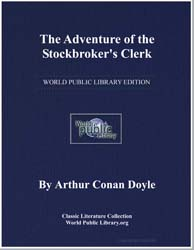 The Adventure of the Stockbroker's Clerk by Doyle, Arthur Conan, Sir