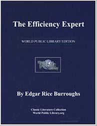 The Efficiency Expert by Burroughs, Edgar Rice